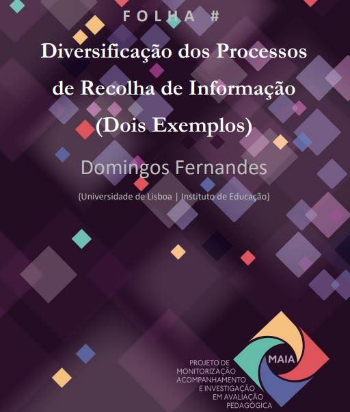 Diversificação dos processos de recolha de informação (dois exemplos)