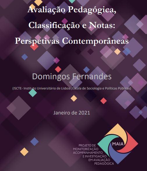 Avaliação pedagógica, classificação e notas: Perspetivas contemporâneas